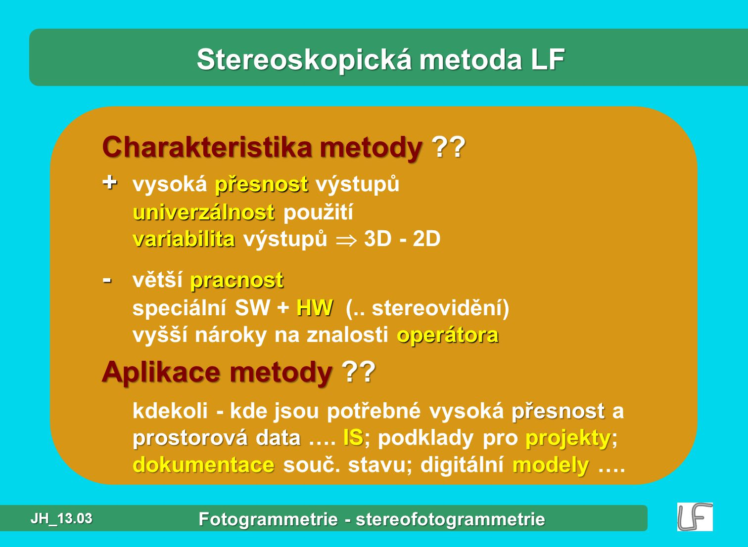 Stereoskopická metoda LF