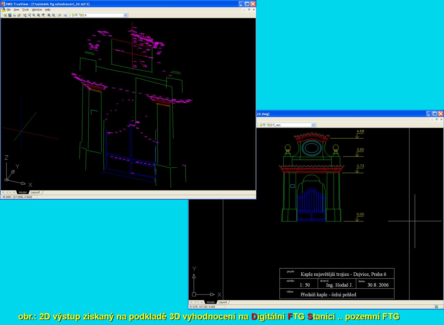 obr.: 2D výstup získaný na podkladě 3D vyhodnocení na Digitální FTG Stanici .. pozemní FTG