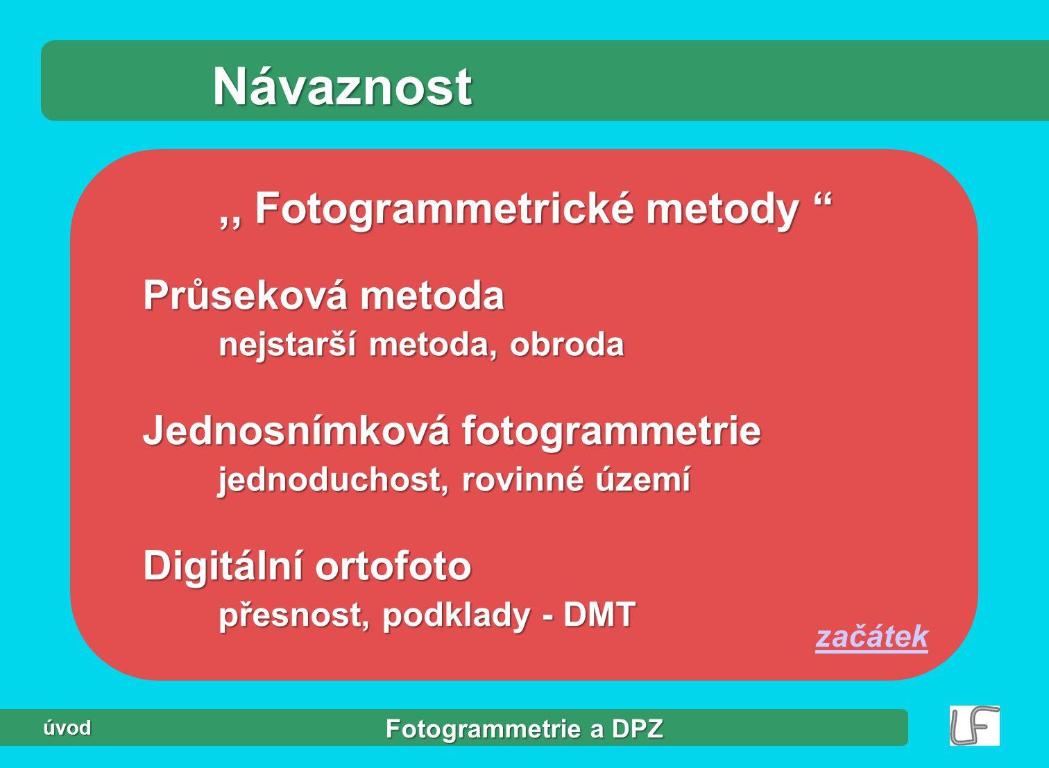 Návaznost ,, Fotogrammetrické metody Průseková metoda
