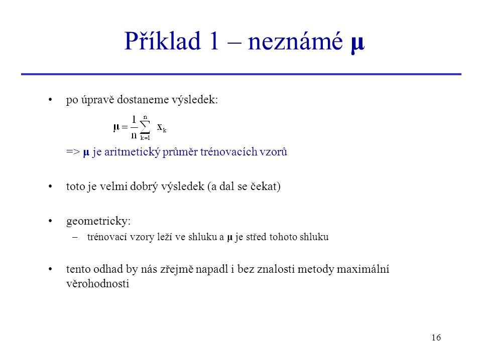 Příklad 1 – neznámé μ po úpravě dostaneme výsledek:
