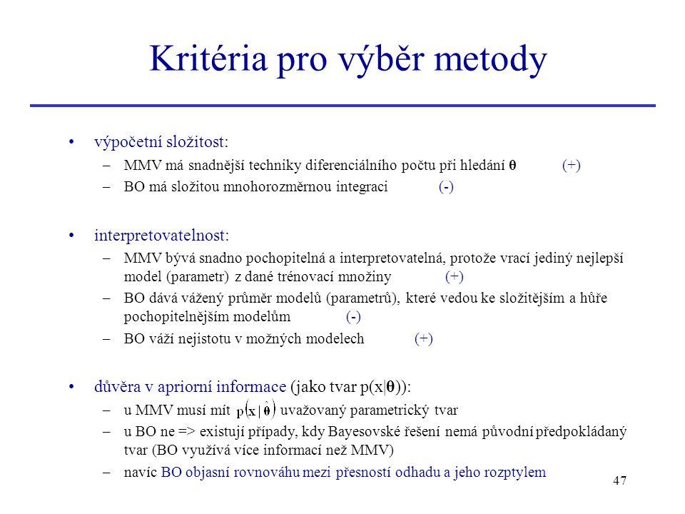 Kritéria pro výběr metody