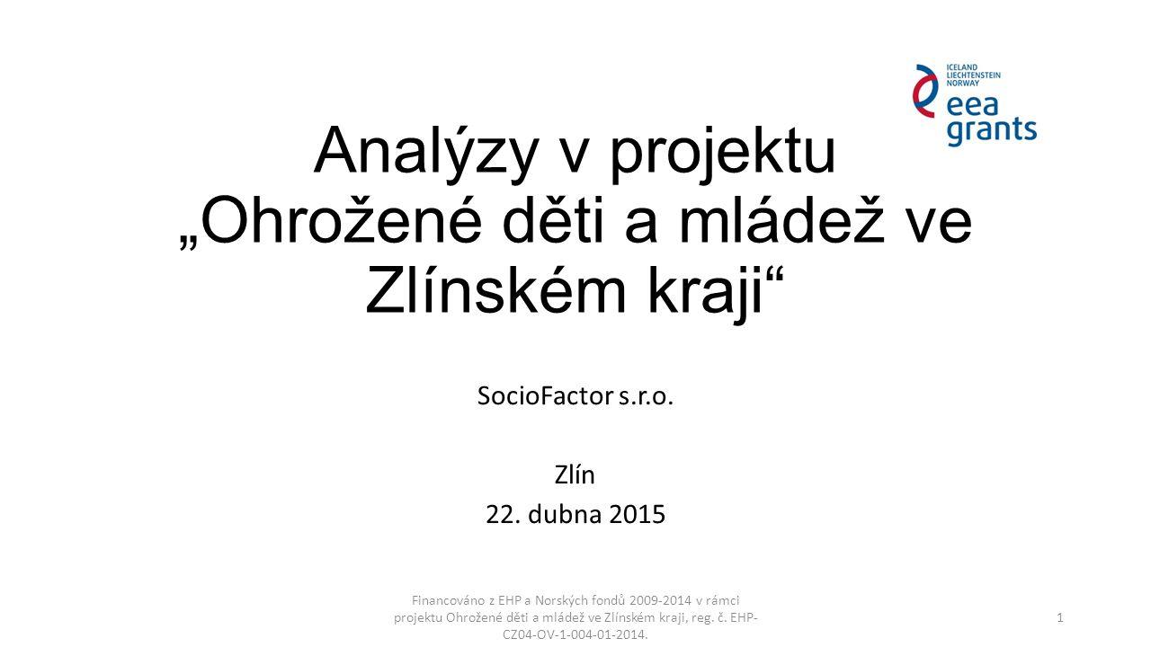 """Analýzy v projektu """"Ohrožené děti a mládež ve Zlínském kraji"""