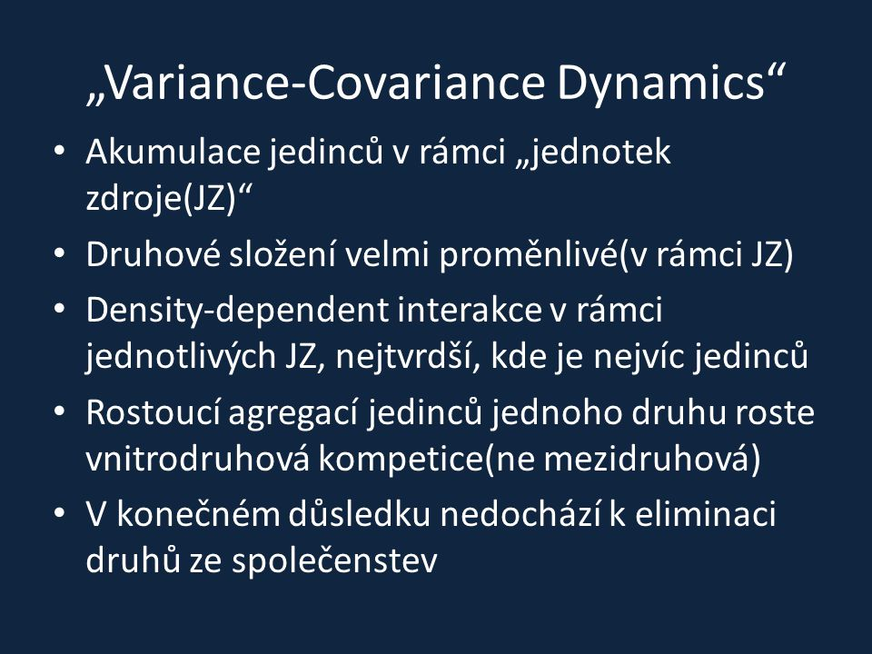 """Variance-Covariance Dynamics"