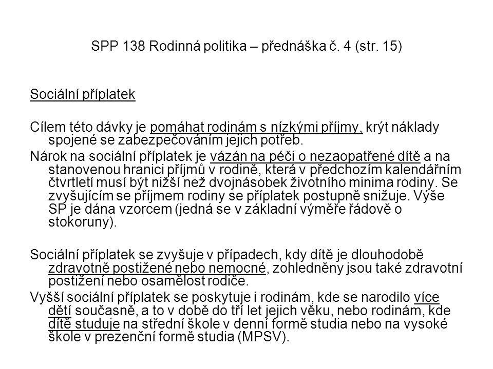 SPP 138 Rodinná politika – přednáška č. 4 (str. 15)