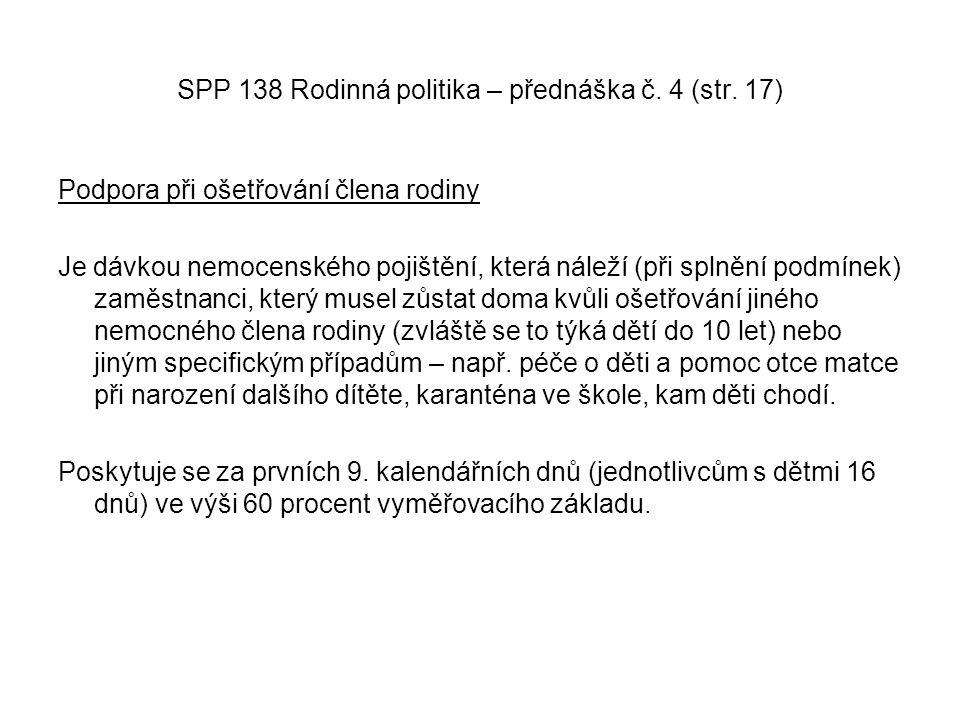 SPP 138 Rodinná politika – přednáška č. 4 (str. 17)