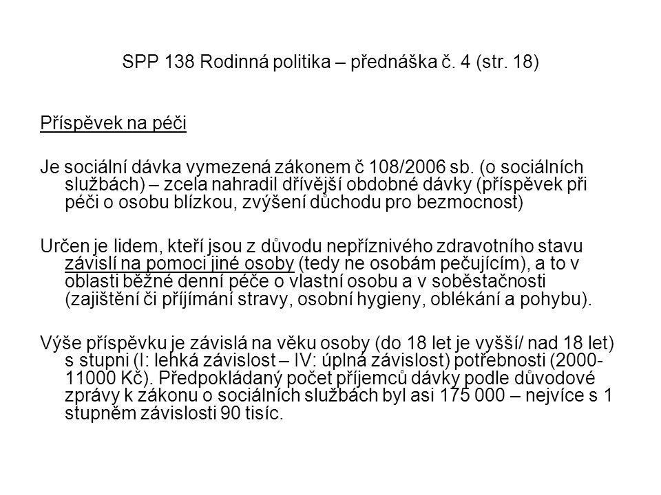 SPP 138 Rodinná politika – přednáška č. 4 (str. 18)