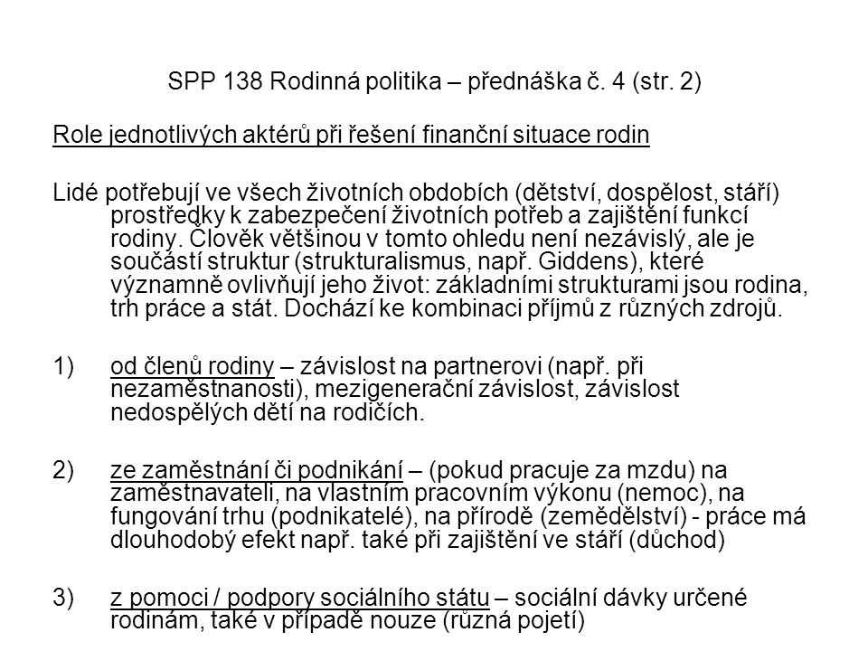 SPP 138 Rodinná politika – přednáška č. 4 (str. 2)