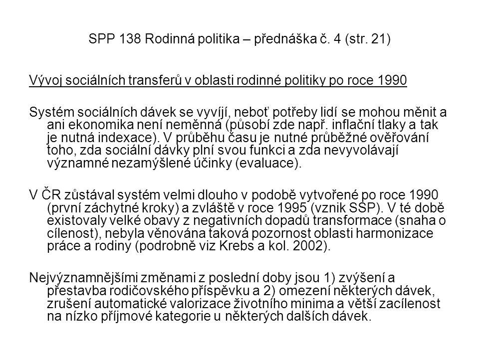 SPP 138 Rodinná politika – přednáška č. 4 (str. 21)