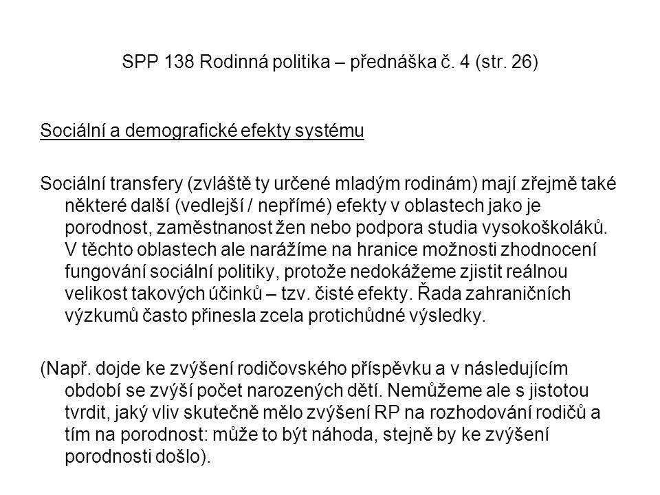 SPP 138 Rodinná politika – přednáška č. 4 (str. 26)