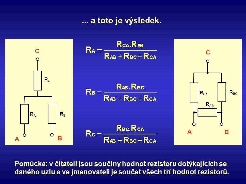 ... a toto je výsledek. RA. RB. RC. A. B. C. RCA. RBC. RAB. A. B. C.