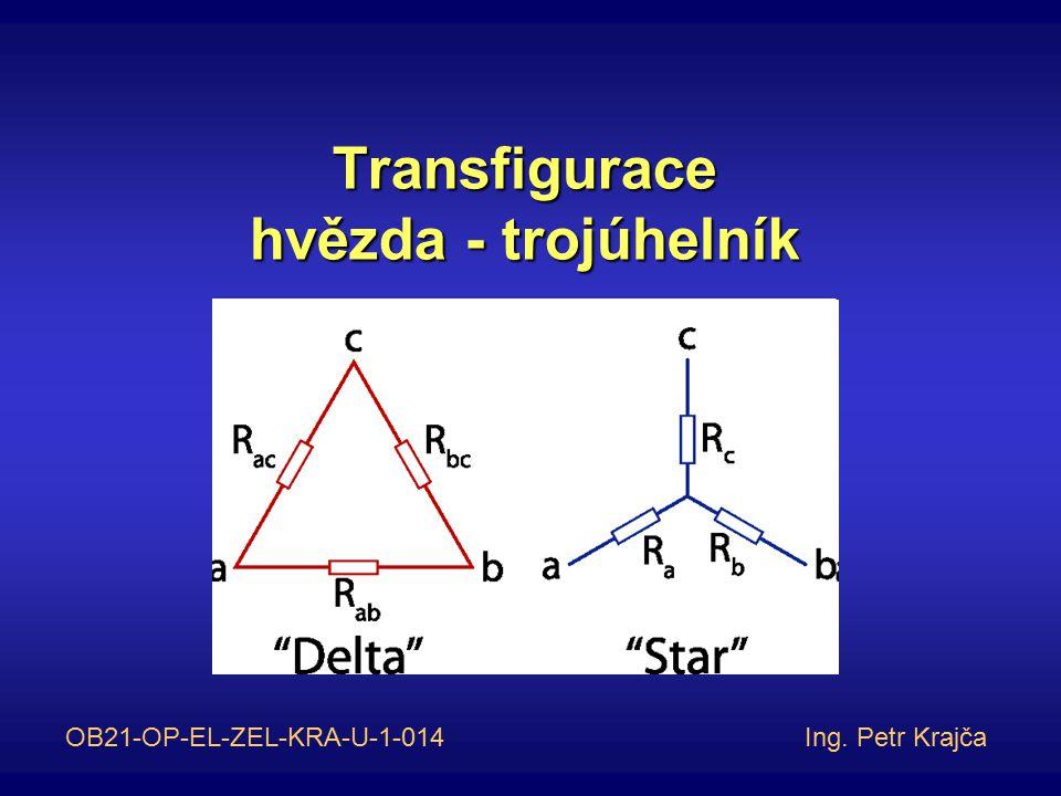 Transfigurace hvězda - trojúhelník