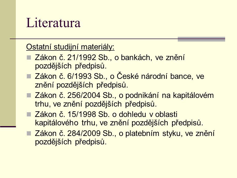 Literatura Ostatní studijní materiály: