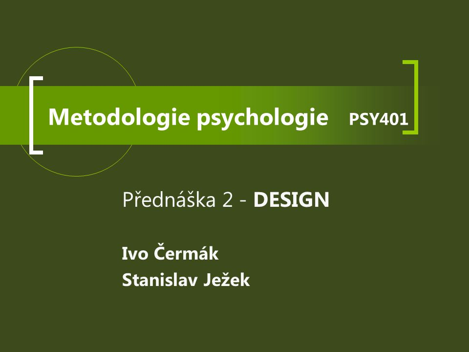 Metodologie psychologie PSY401