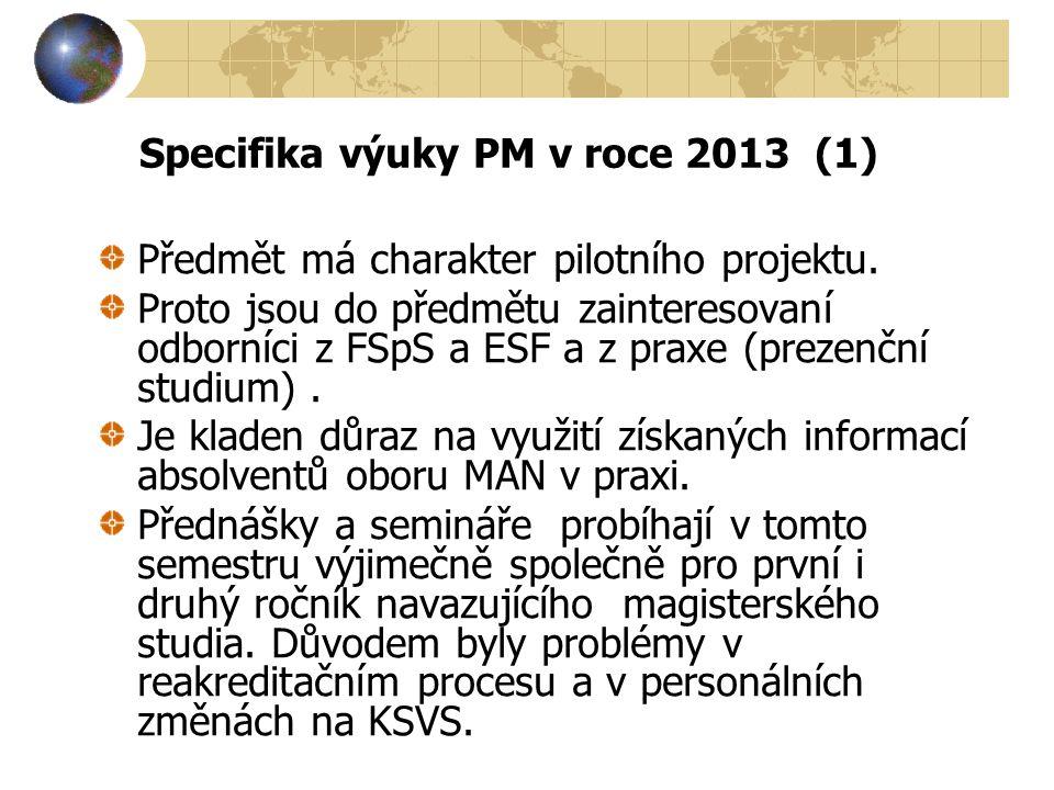 Specifika výuky PM v roce 2013 (1)