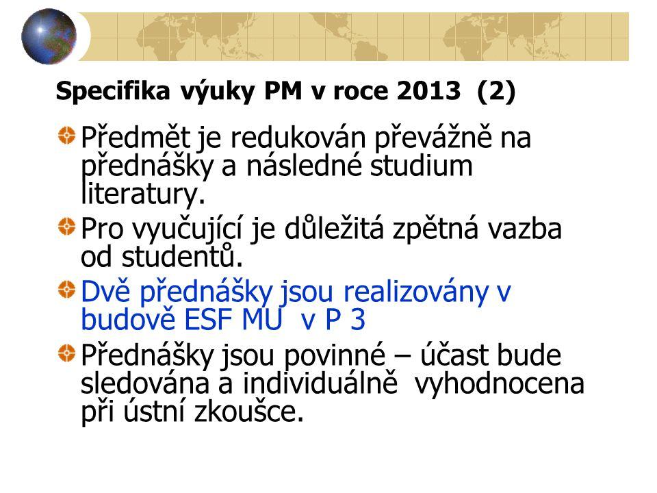 Specifika výuky PM v roce 2013 (2)