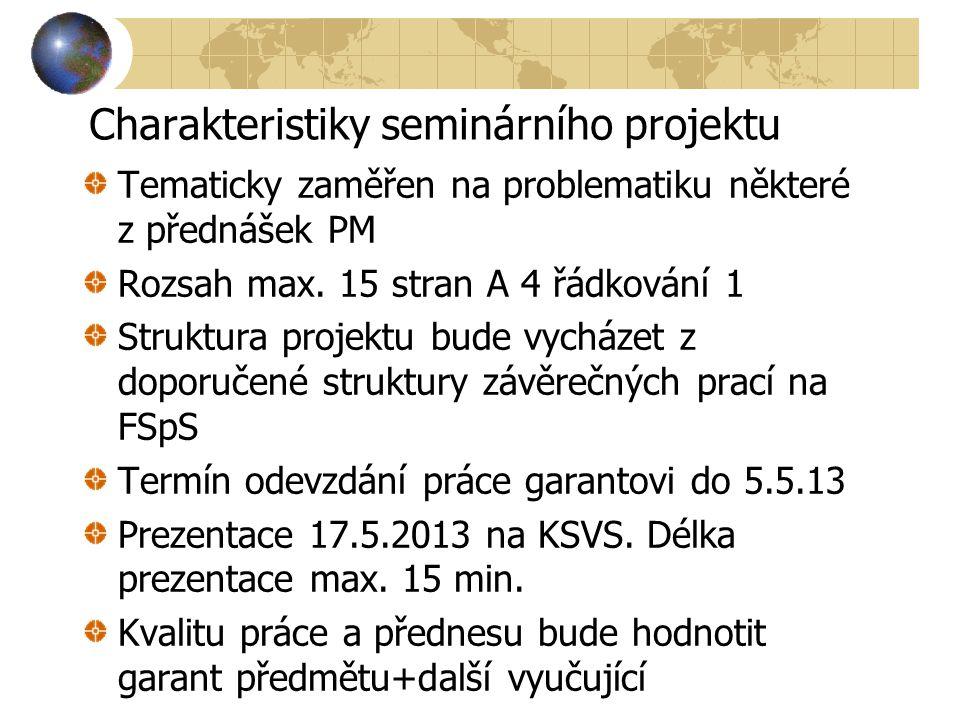 Charakteristiky seminárního projektu