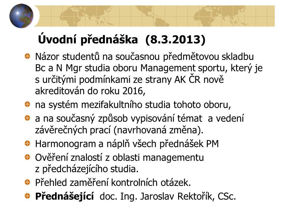 Úvodní přednáška (8.3.2013)
