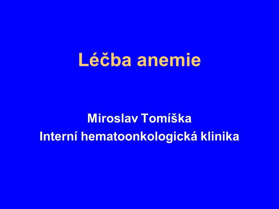 Miroslav Tomíška Interní hematoonkologická klinika
