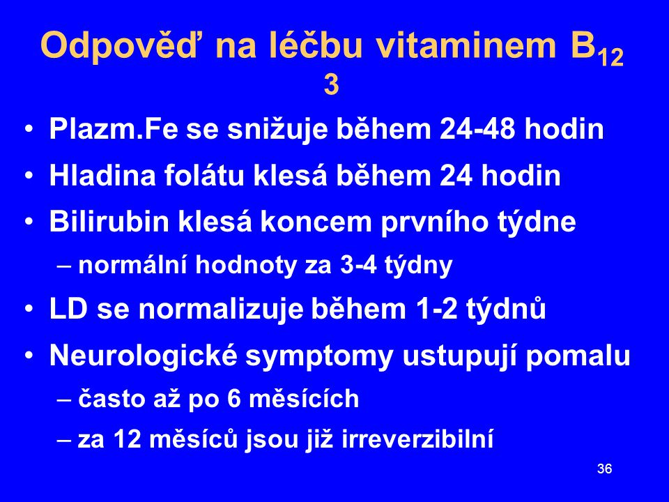 Odpověď na léčbu vitaminem B12 3