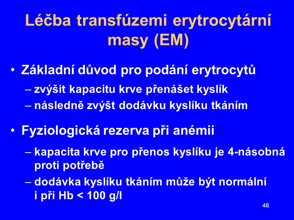 Léčba transfúzemi erytrocytární masy (EM)