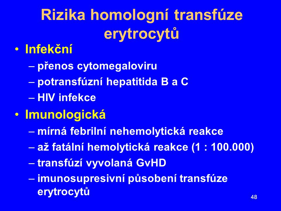 Rizika homologní transfúze erytrocytů