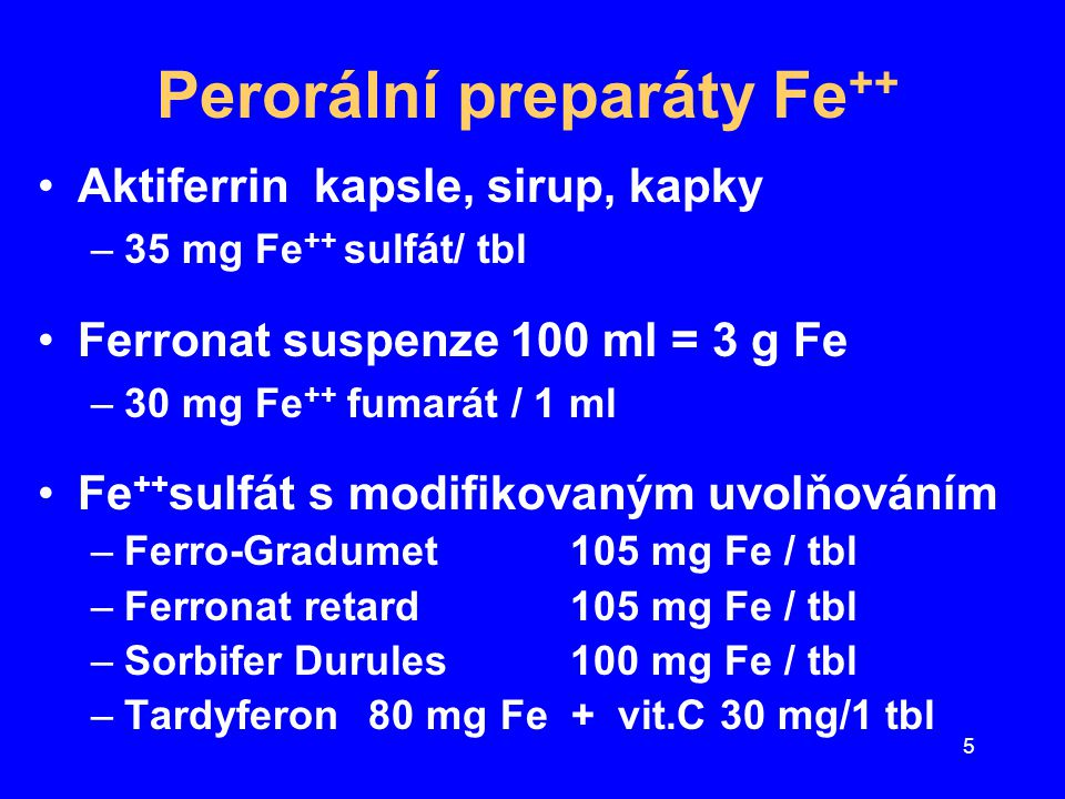 Perorální preparáty Fe++