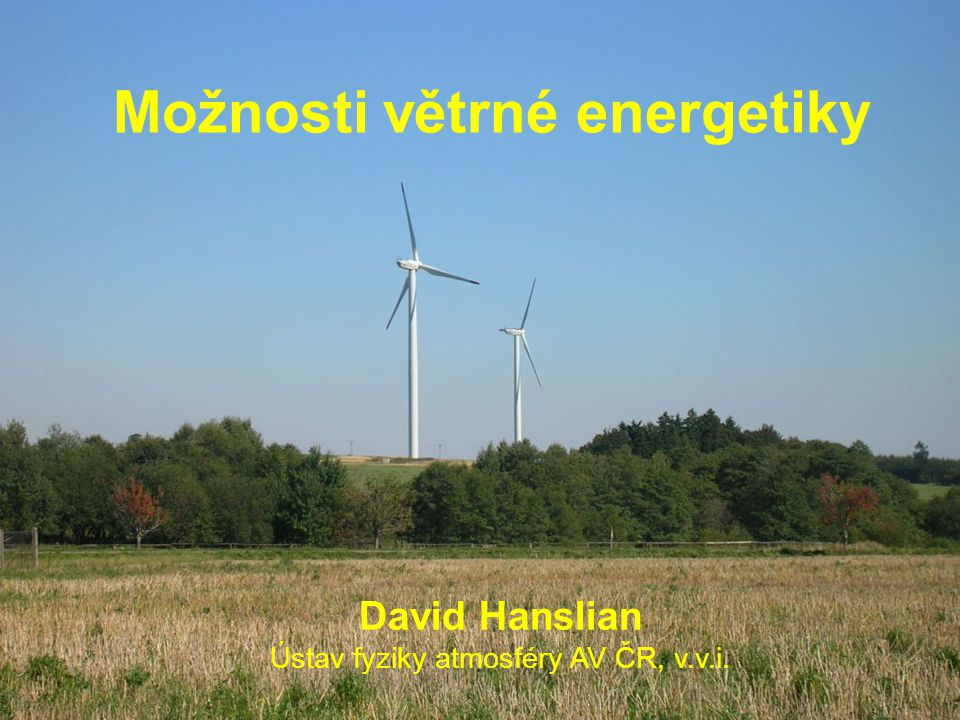 Možnosti větrné energetiky