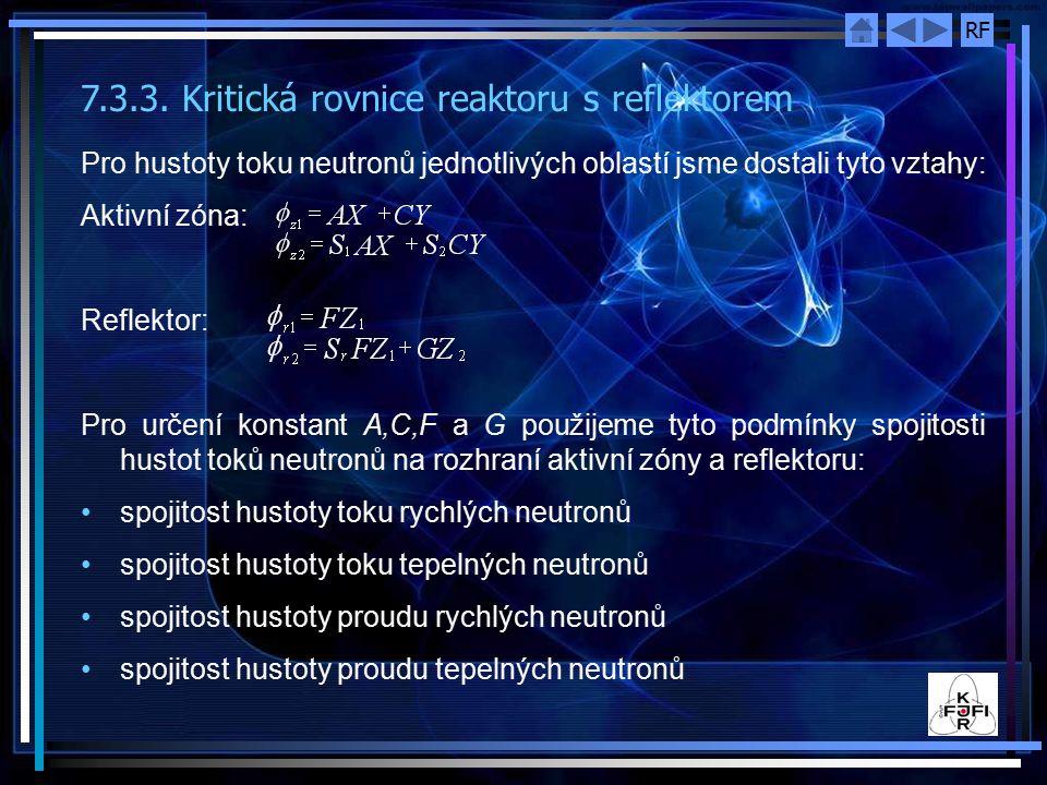 7.3.3. Kritická rovnice reaktoru s reflektorem