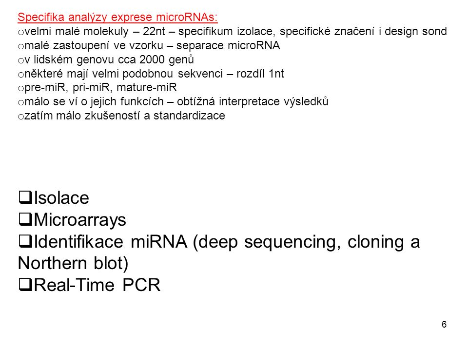 Identifikace miRNA (deep sequencing, cloning a Northern blot)