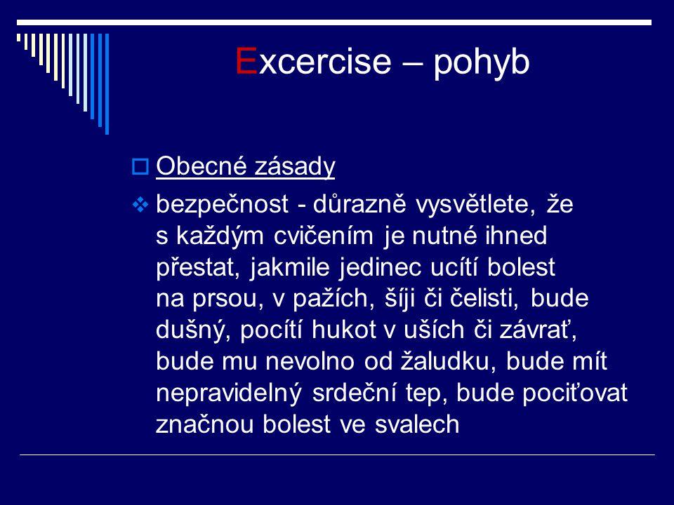 Excercise – pohyb Obecné zásady