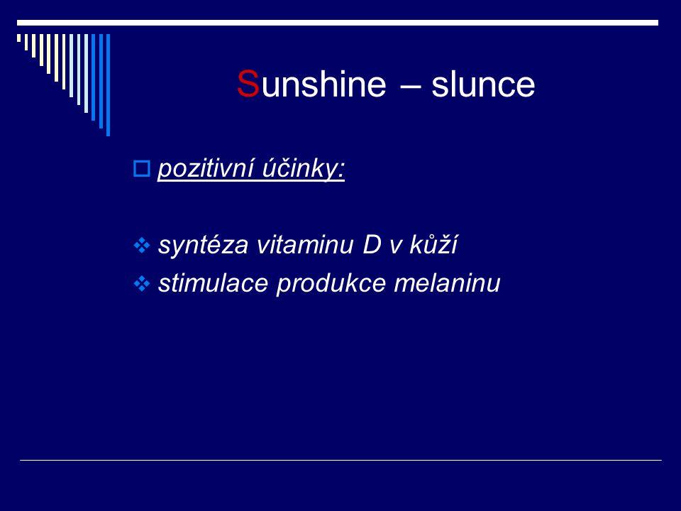 Sunshine – slunce pozitivní účinky: syntéza vitaminu D v kůží