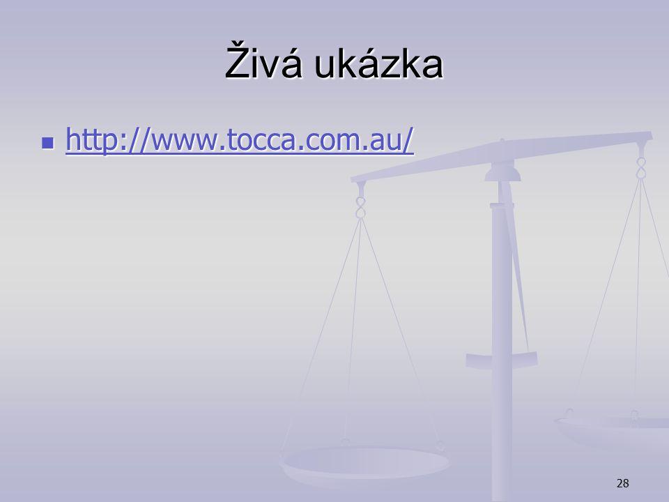 Živá ukázka http://www.tocca.com.au/