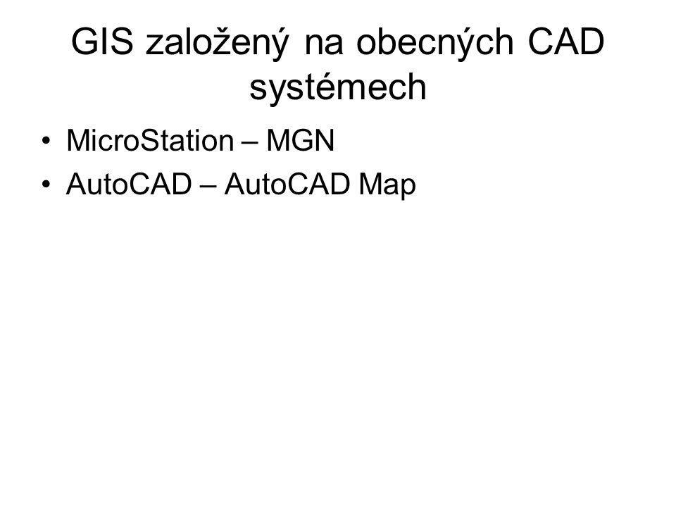 GIS založený na obecných CAD systémech