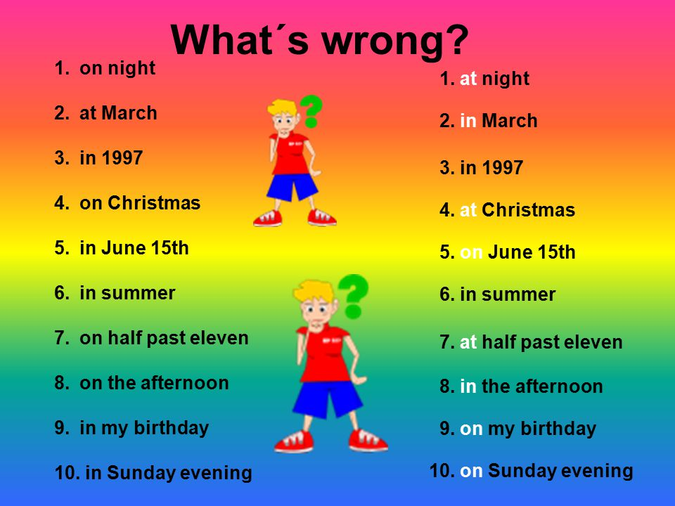 What´s wrong on night 1. at night at March in 1997 2. in March
