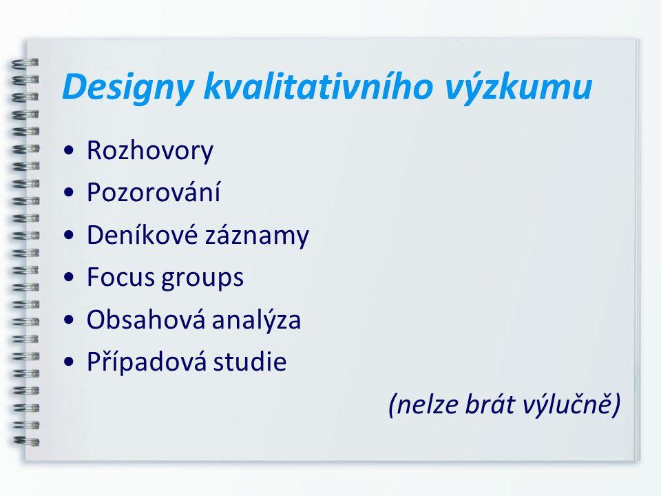 Designy kvalitativního výzkumu