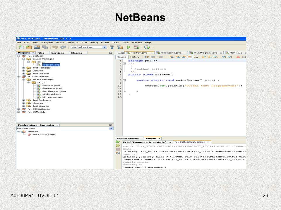 NetBeans A0B36PR1 - ÚVOD 01