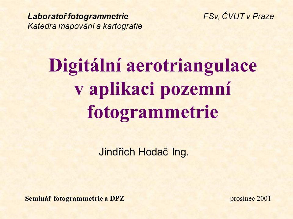 Digitální aerotriangulace v aplikaci pozemní fotogrammetrie