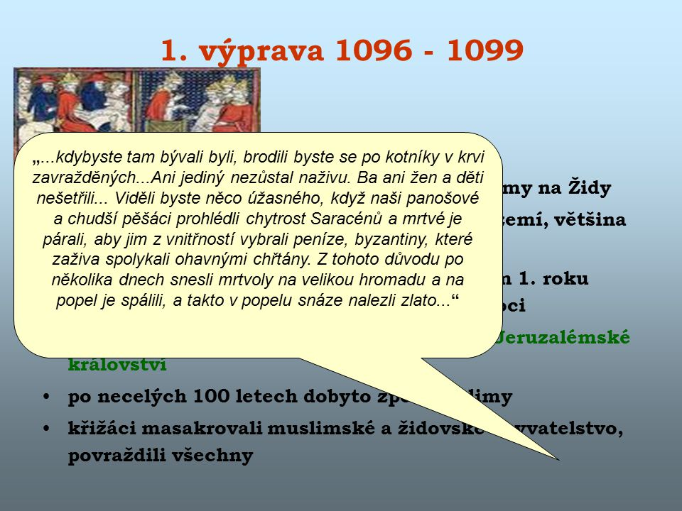 1. výprava 1096 - 1099
