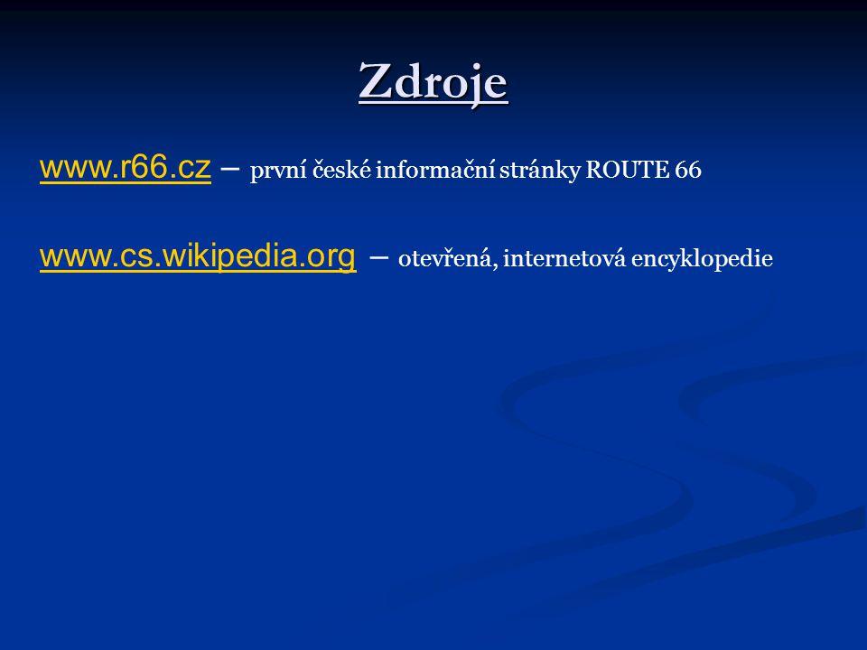 Zdroje www.r66.cz – první české informační stránky ROUTE 66