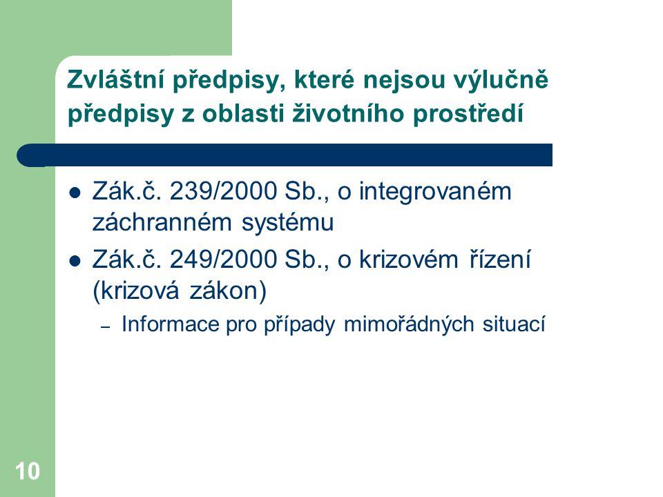 Zák.č. 239/2000 Sb., o integrovaném záchranném systému