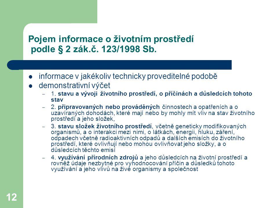 Pojem informace o životním prostředí podle § 2 zák.č. 123/1998 Sb.