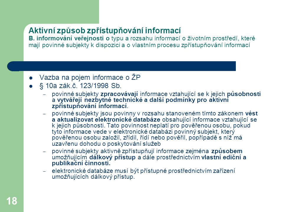 Aktivní způsob zpřístupňování informací B