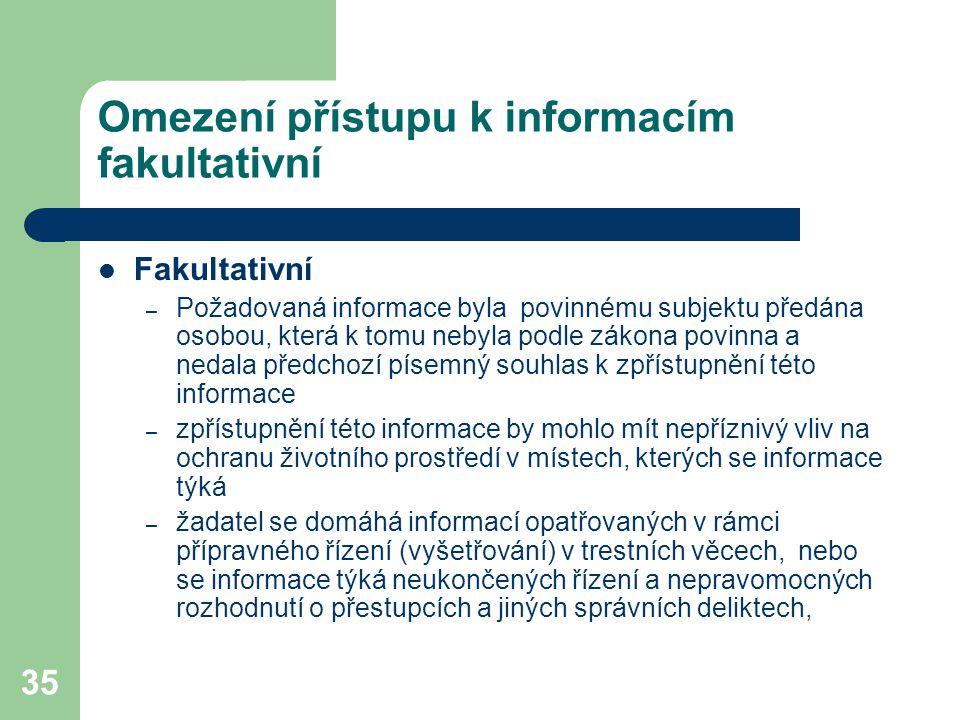 Omezení přístupu k informacím fakultativní