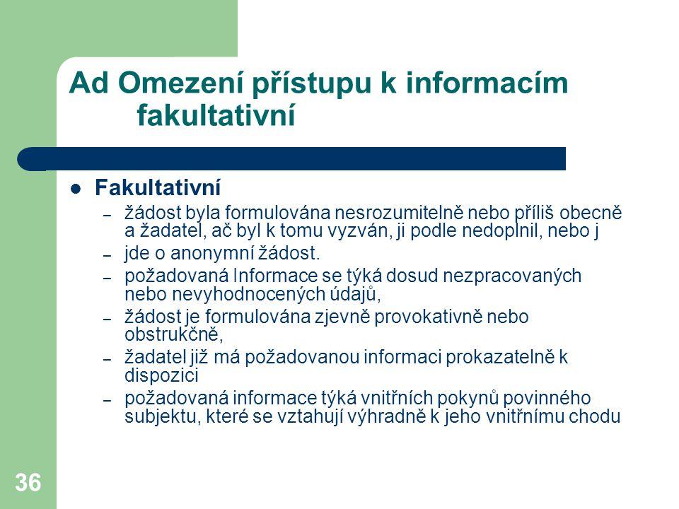 Ad Omezení přístupu k informacím fakultativní