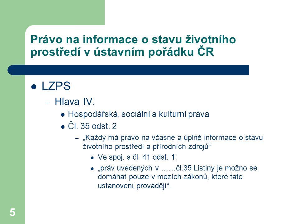 Právo na informace o stavu životního prostředí v ústavním pořádku ČR
