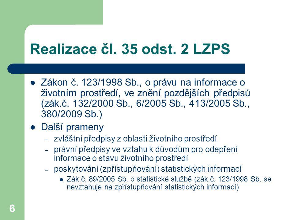 Realizace čl. 35 odst. 2 LZPS