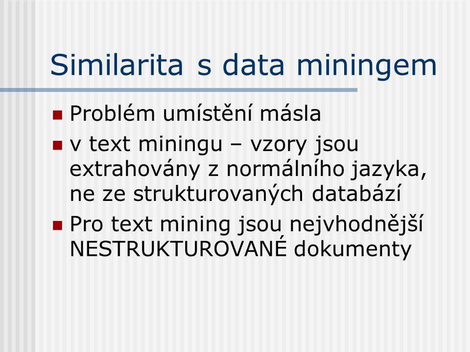 Similarita s data miningem