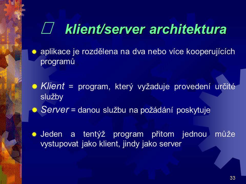 ¨ klient/server architektura