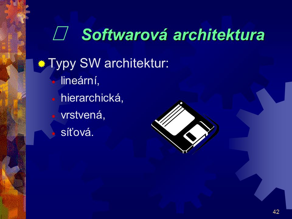 ¨ Softwarová architektura