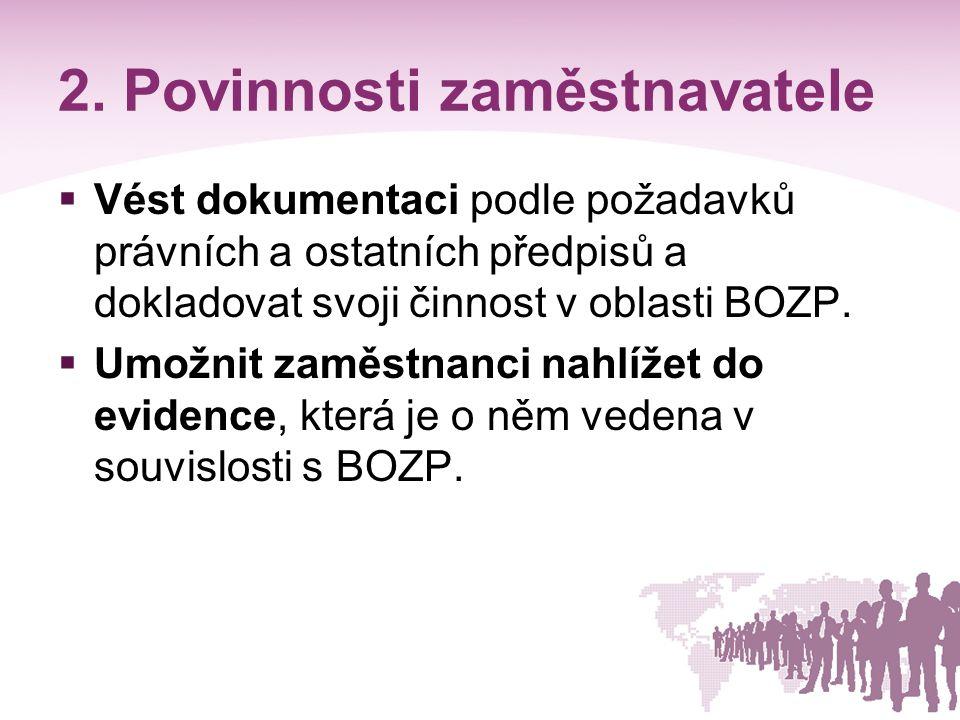 2. Povinnosti zaměstnavatele